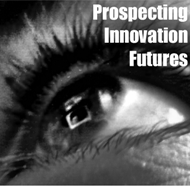 Prospecting Innovation Futures